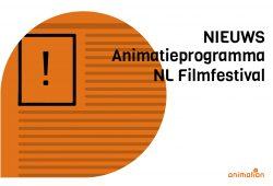 animatie nieuws Nederlans Filmfestival